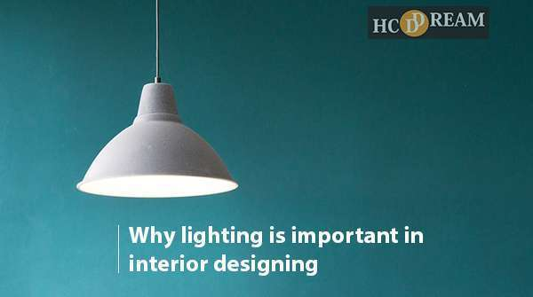 Why Lighting Is Important In Interior Design