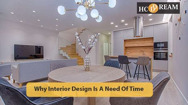Interior Design is a need of Time