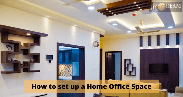 How to set up a Home Office Space