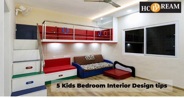 5 Kids Bedroom Interior Design tips
