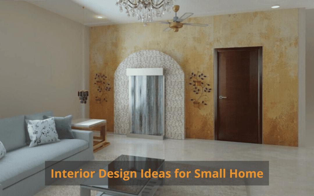 Interior Design Ideas for Small Home