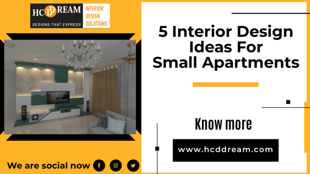 5 Interior Design Ideas For Small Apartments
